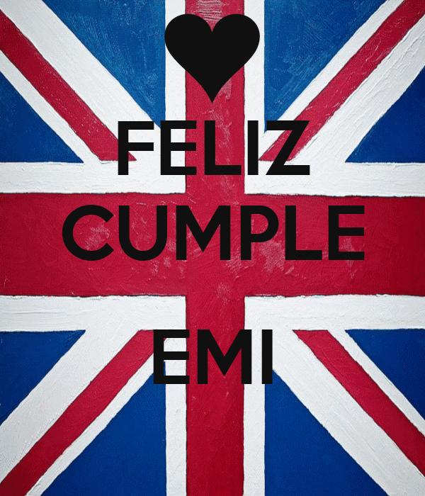 FELIZ CUMPLE  EMI