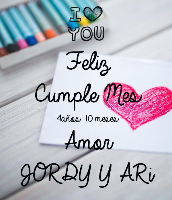 Feliz Cumple Mes 4años 10 meses Amor JORDY Y ARi