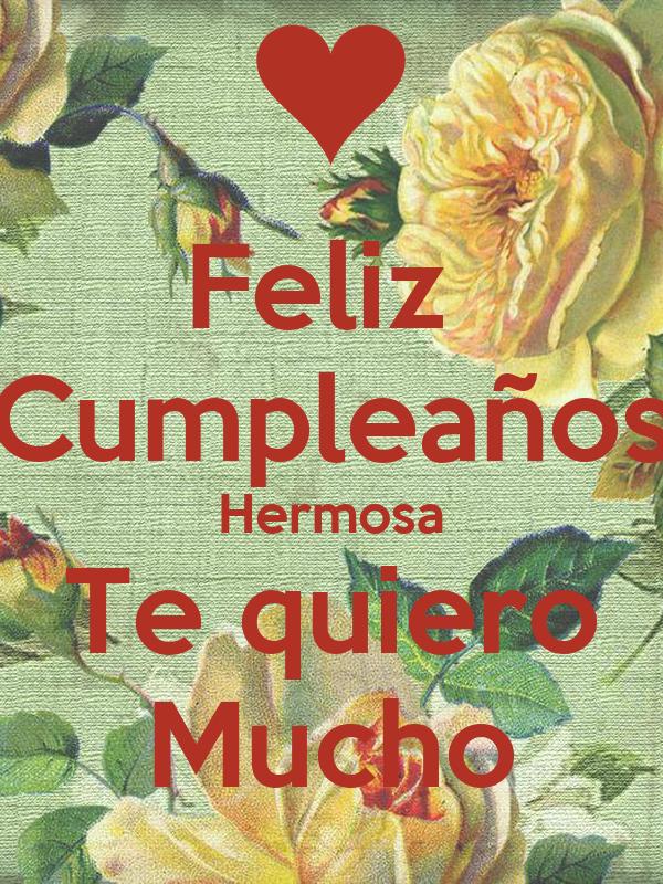 Feliz  Cumpleaños Hermosa Te quiero Mucho