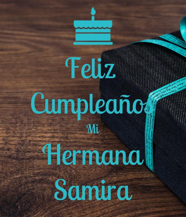 Feliz  Cumpleaños Mi Hermana Samira