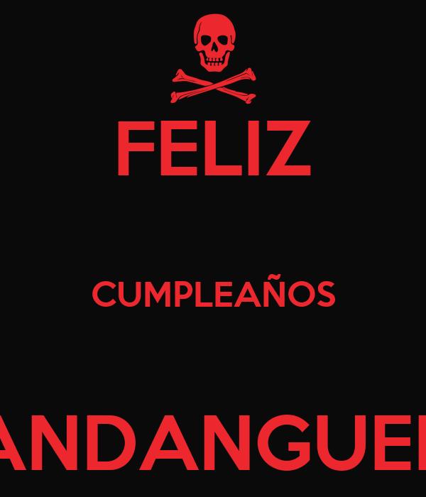 FELIZ  CUMPLEAÑOS  MANDANGUERO