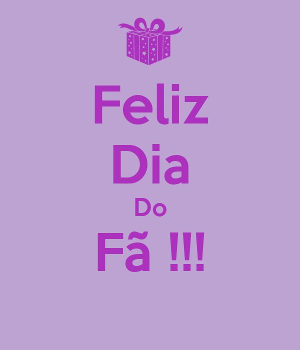 Feliz Dia Do Fã !!!