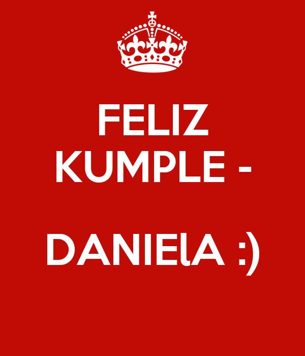 FELIZ KUMPLE -  DANIElA :)