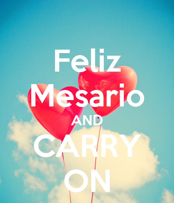 Feliz Mesario AND CARRY ON