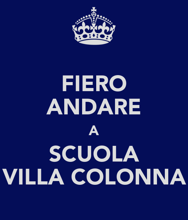 FIERO ANDARE A SCUOLA VILLA COLONNA