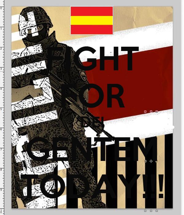 FIGHT FOR DEI GENTEM TODAY!!!