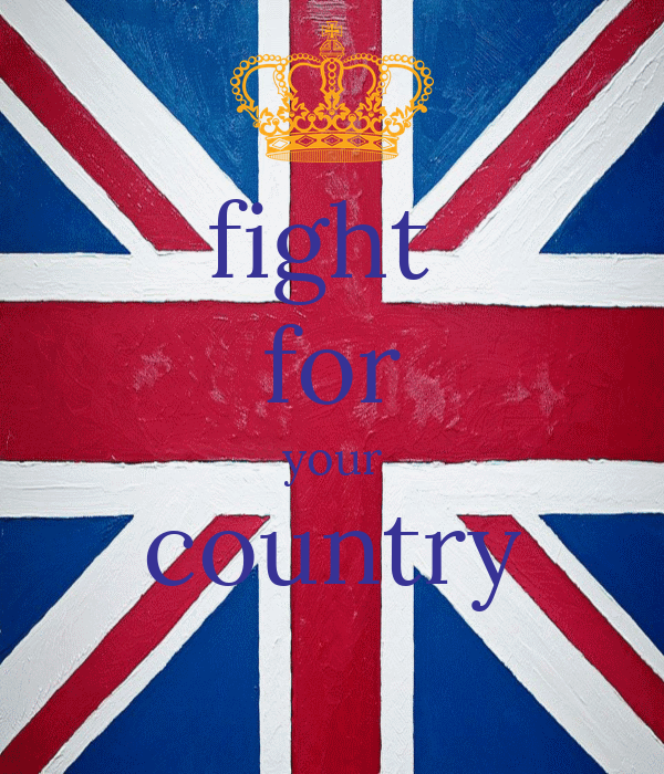 fight  for your country