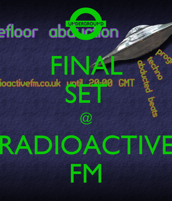 FINAL SET @ RADIOACTIVE FM
