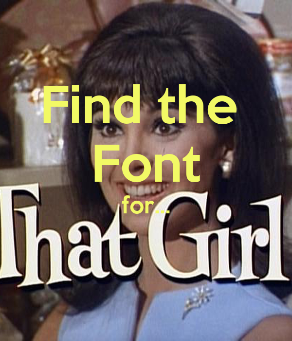 Find the  Font for...