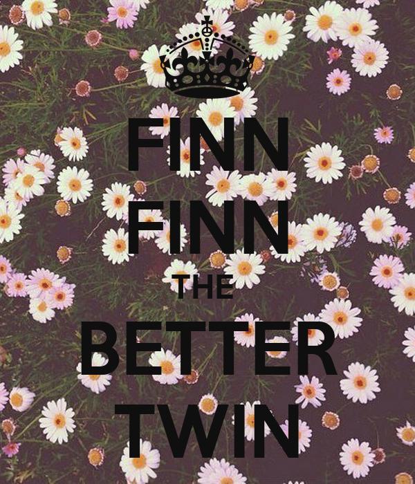FINN FINN THE  BETTER TWIN