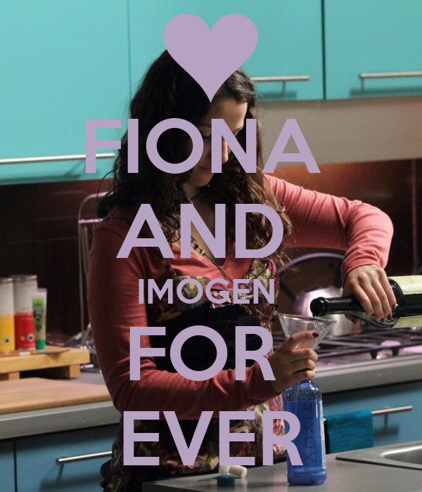 FIONA  AND  IMOGEN  FOR  EVER
