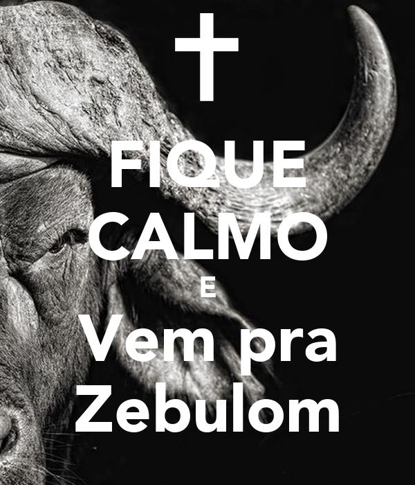 FIQUE CALMO E Vem pra Zebulom