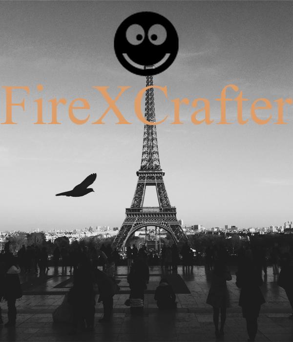 FireXCrafter