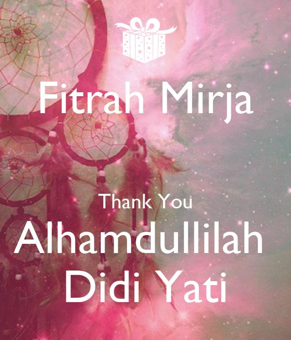 Fitrah Mirja  Thank You Alhamdullilah  Didi Yati