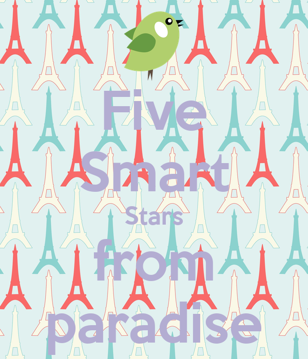 Five Smart Stars from paradise