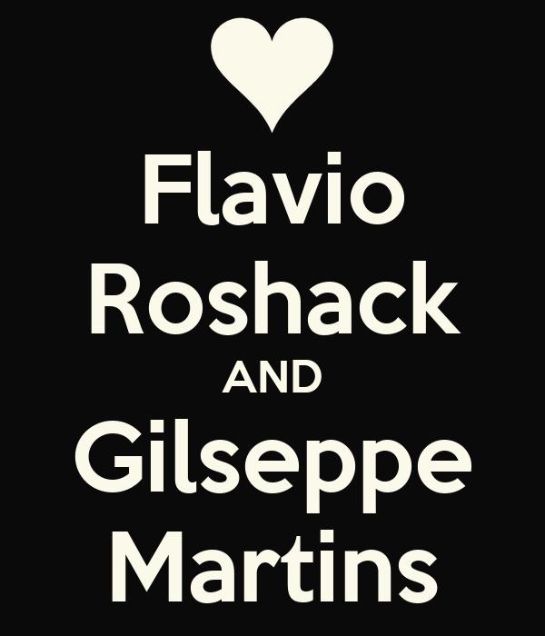 Flavio Roshack AND Gilseppe Martins