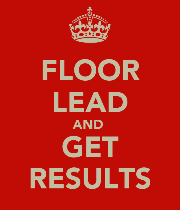 FLOOR LEAD AND  GET RESULTS