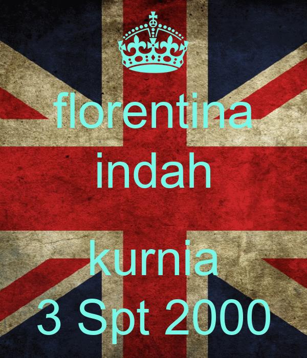 florentina indah  kurnia 3 Spt 2000