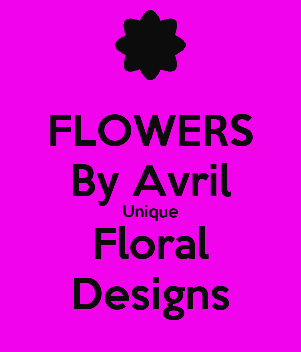 FLOWERS By Avril Unique Floral Designs