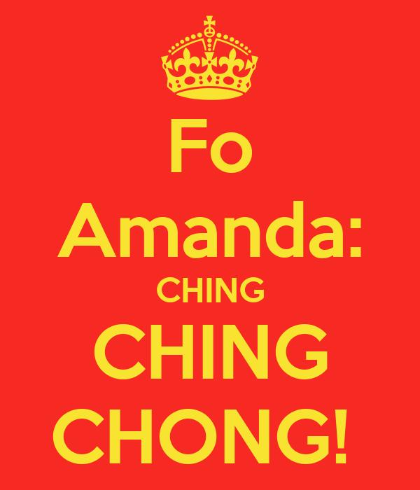 Fo Amanda: CHING CHING CHONG!
