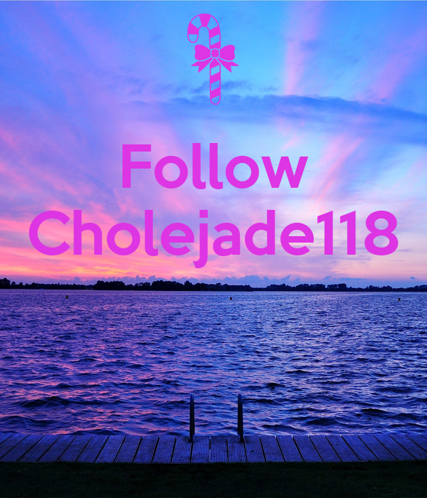 Follow Cholejade118