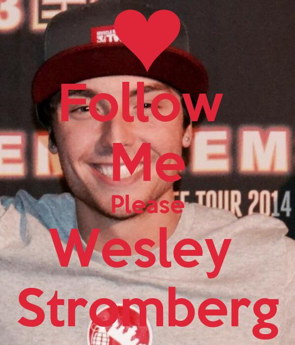 Follow  Me Please Wesley  Stromberg