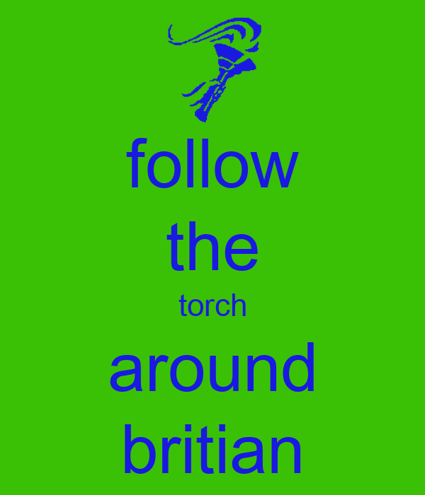 follow the torch around britian