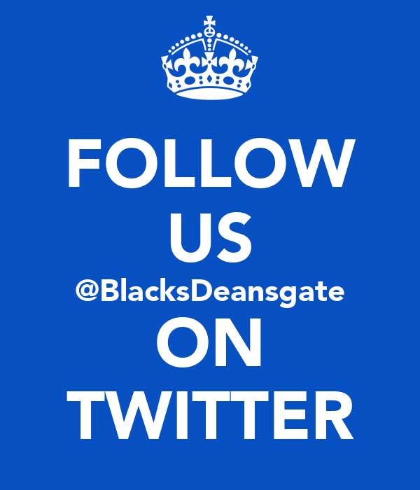 FOLLOW US @BlacksDeansgate ON TWITTER