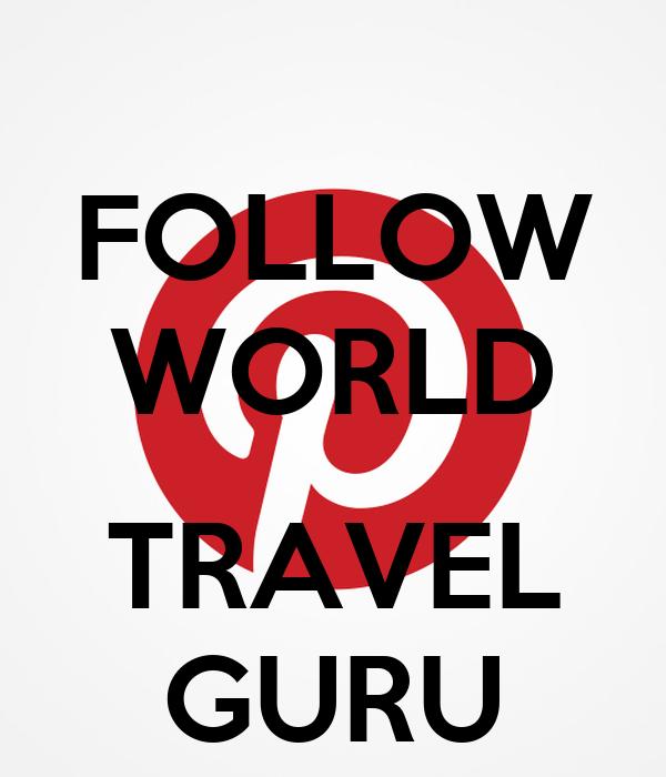 FOLLOW WORLD  TRAVEL GURU