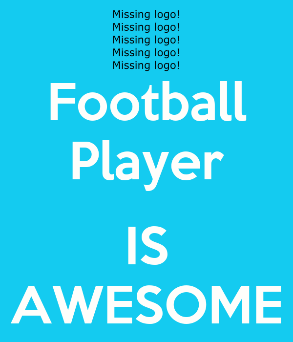Football Player  IS AWESOME