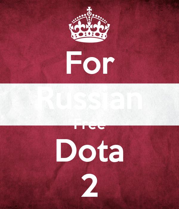 For Russian Free Dota 2