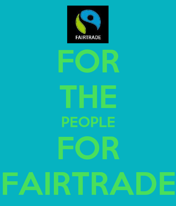 FOR THE PEOPLE FOR FAIRTRADE