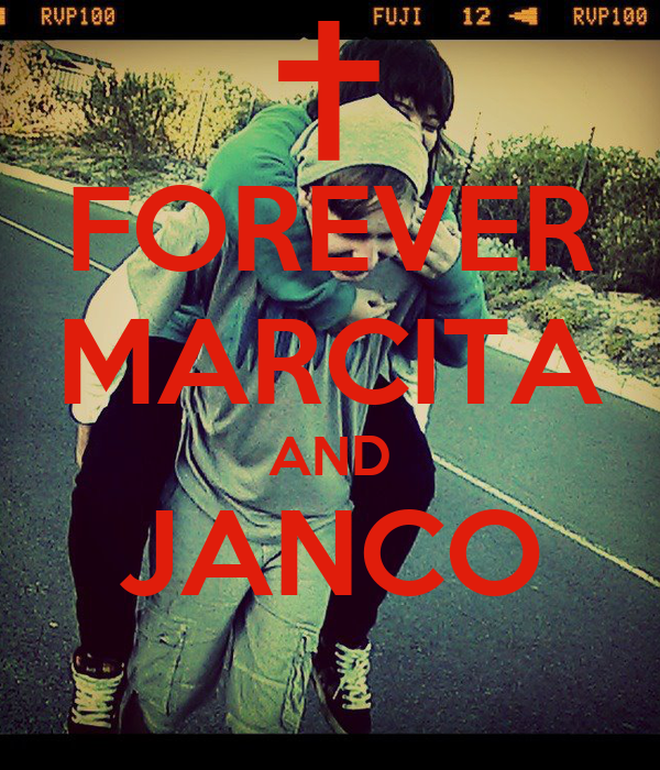 FOREVER MARCITA AND JANCO