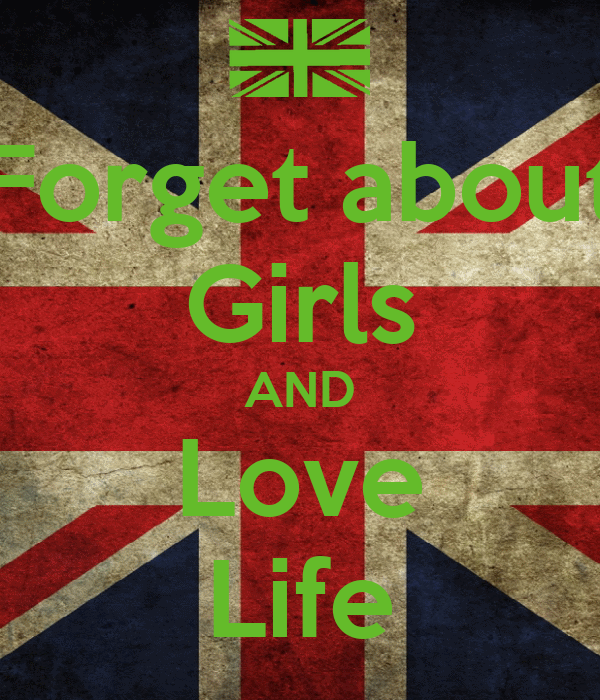 Forget about Girls AND Love Life