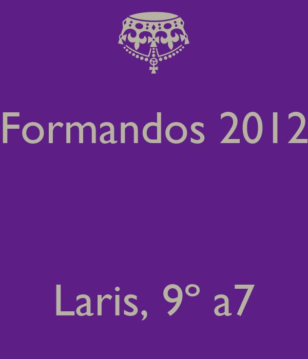Formandos 2012    Laris, 9º a7
