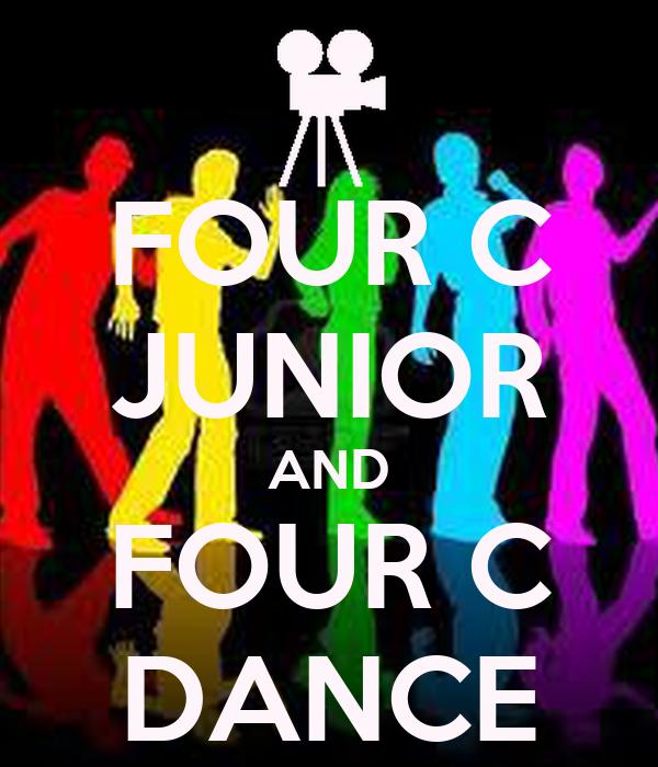 FOUR C JUNIOR AND FOUR C DANCE