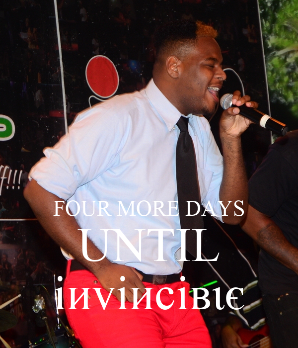FOUR MORE DAYS UNTIL iиviиciвιє