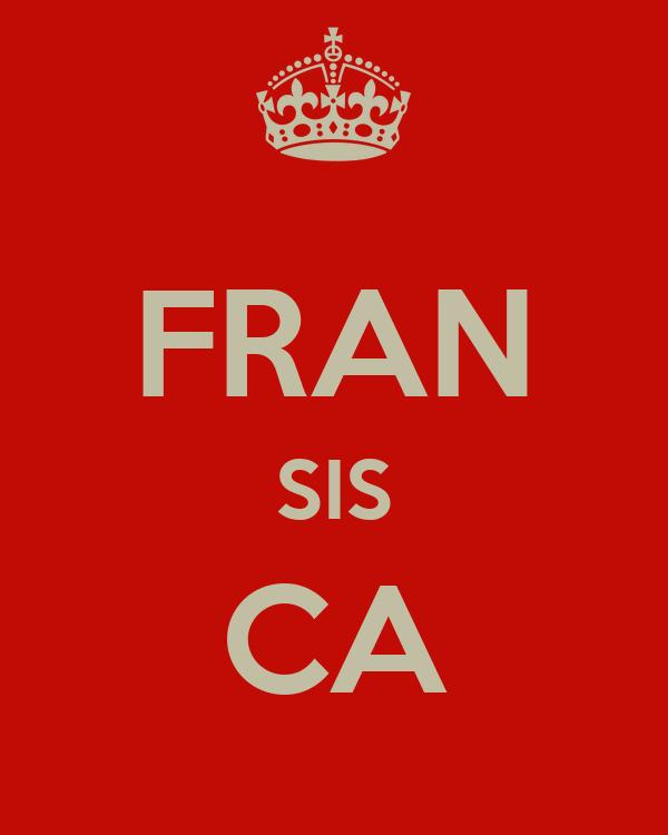 FRAN SIS CA