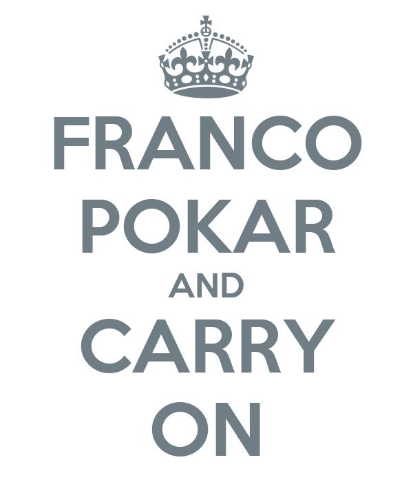 FRANCO POKAR AND CARRY ON