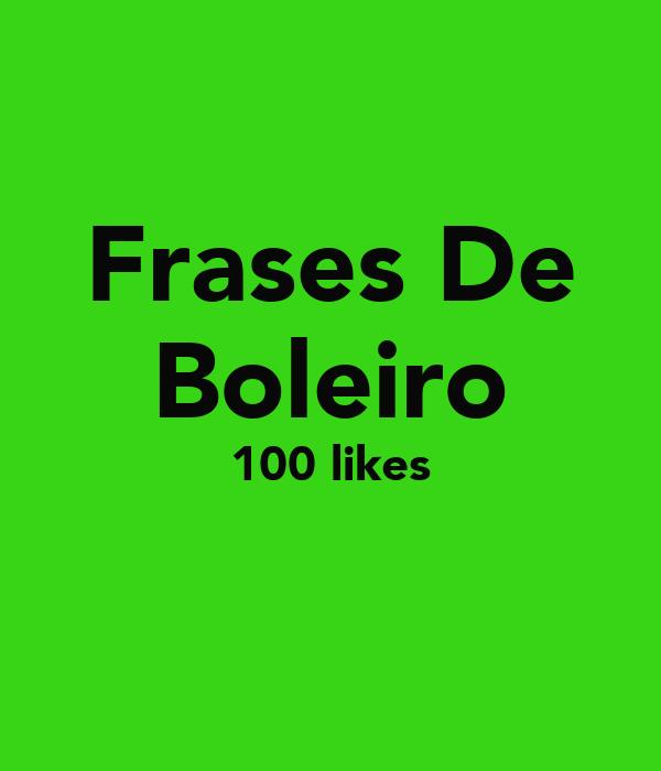 Frases De Boleiro 100 likes