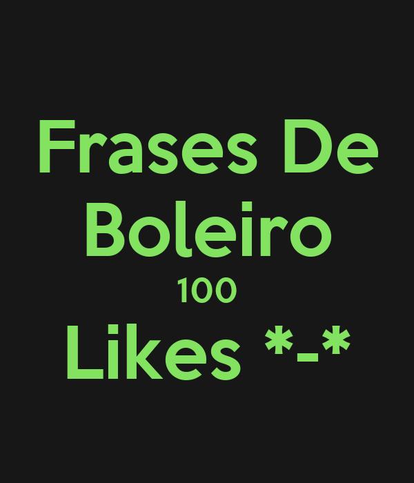 Frases De Boleiro 100 Likes *-*