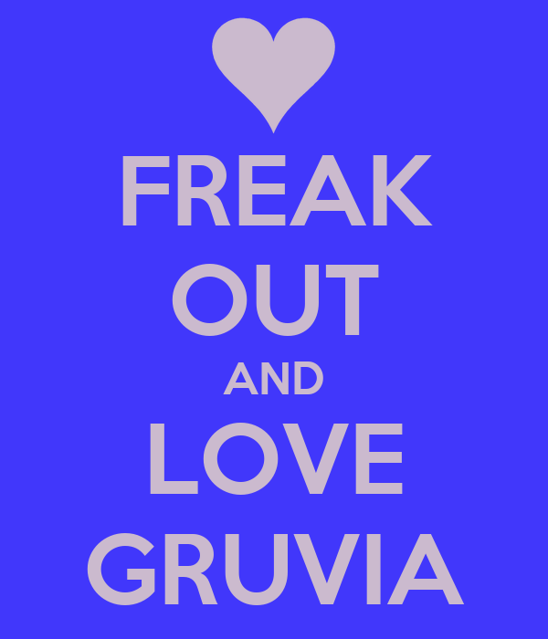 FREAK OUT AND LOVE GRUVIA