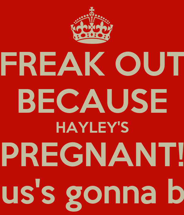FREAK OUT BECAUSE HAYLEY'S PREGNANT! And Klaus's gonna be a dad!