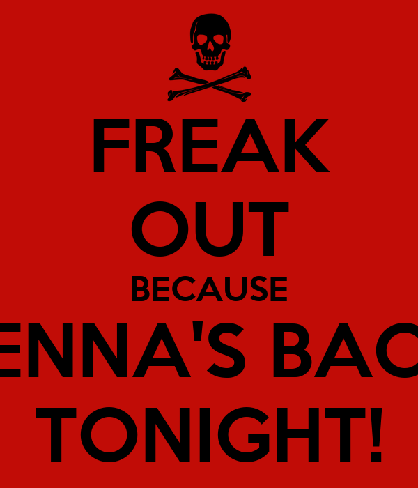 FREAK OUT BECAUSE JENNA'S BACK TONIGHT!