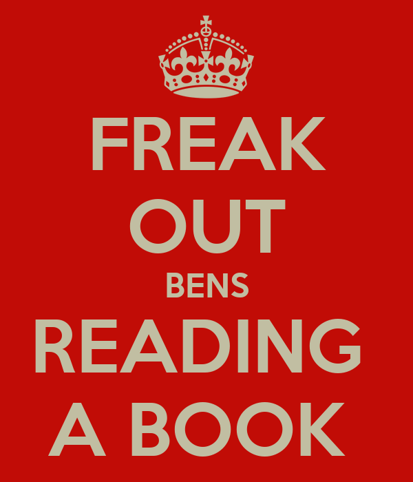 FREAK OUT BENS READING  A BOOK