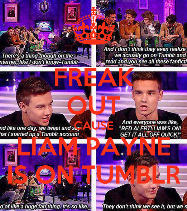 FREAK OUT CAUSE LIAM PAYNE IS ON TUMBLR