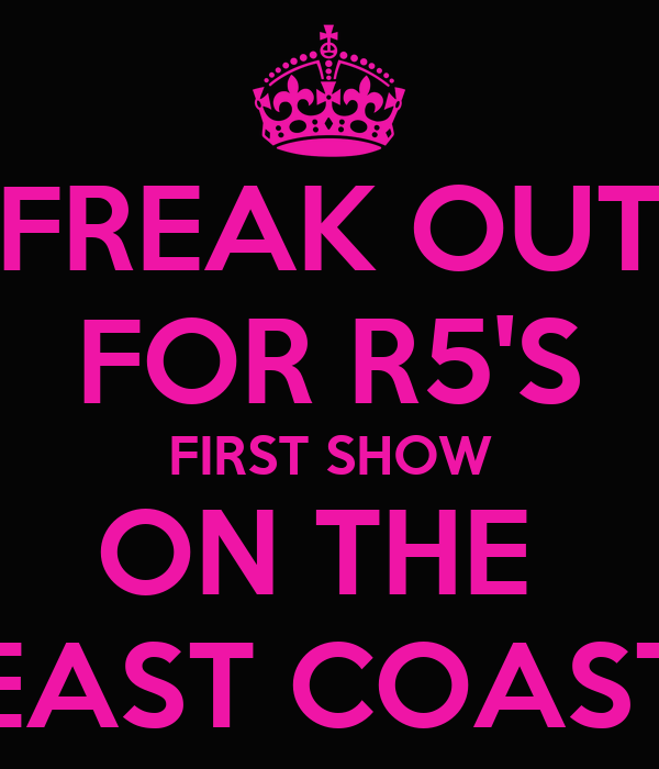 FREAK OUT FOR R5'S FIRST SHOW ON THE  EAST COAST