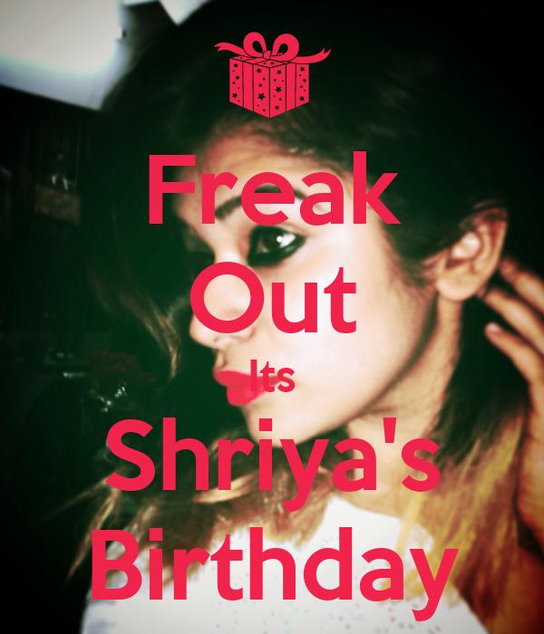 Freak Out Its Shriya's Birthday