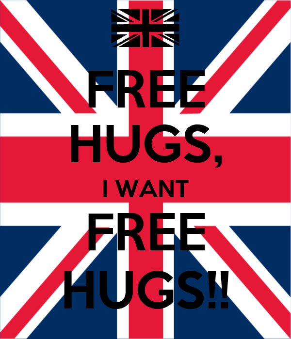 FREE HUGS, I WANT FREE HUGS!!