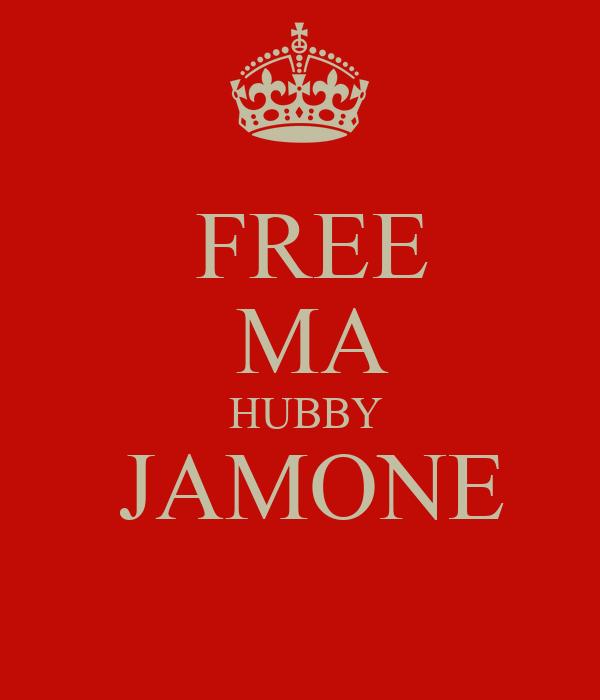 FREE  MA  HUBBY  JAMONE